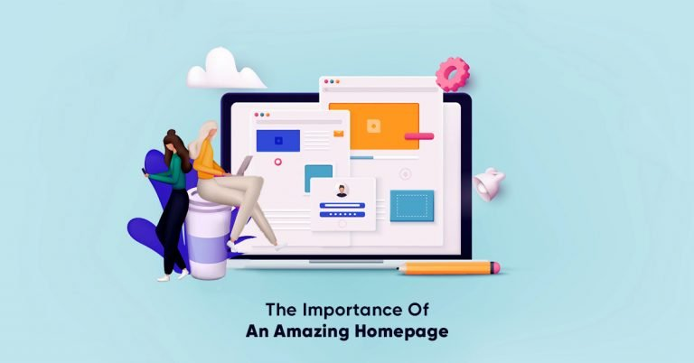The Importance Of An Amazing Homepage