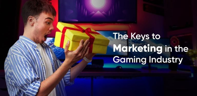 Marketing in the Gaming Industry